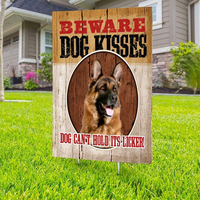 Beware Dog Kisses German Shepherd Yard Sign (24 x 18 inches) - GIFTCUSTOM