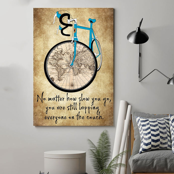 Bike Canvas and Poster ��� No matter how slow you go wall decor visual art - GIFTCUSTOM