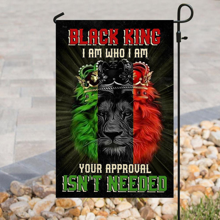 Black King I Am Who I Am Your Approval Isnt Needed Flag | Garden Flag | Double Sided House Flag - GIFTCUSTOM