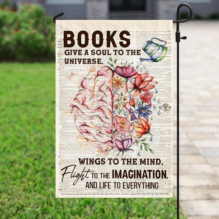 Books Give Life To Everything Love Reading Flag | Garden Flag | Double Sided House Flag - GIFTCUSTOM
