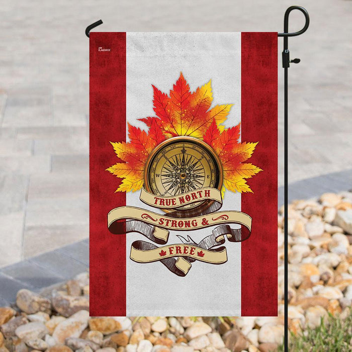 Canada ��� True North ��� Strong & Free Flag | Garden Flag | Double Sided House Flag - GIFTCUSTOM