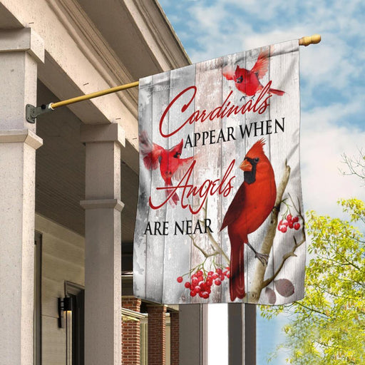 Cardinals Appear When Angels Are Near Flag | Garden Flag | Double Sided House Flag - GIFTCUSTOM