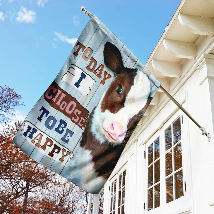Cow Today I Choose Tobe Happy Flag | Garden Flag | Double Sided House Flag - GIFTCUSTOM