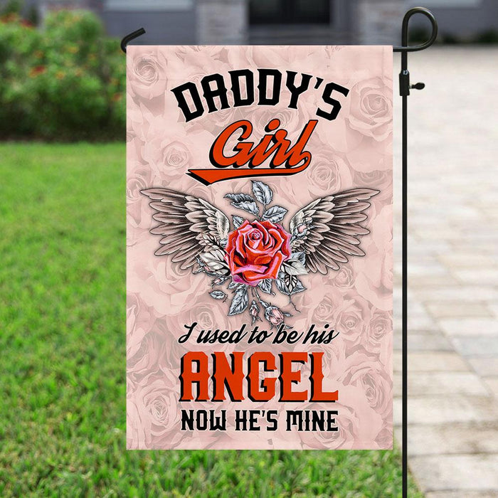 Daddy's Girl I Used To Be His Angel Now He Is Mine Flag | Garden Flag | Double Sided House Flag - GIFTCUSTOM
