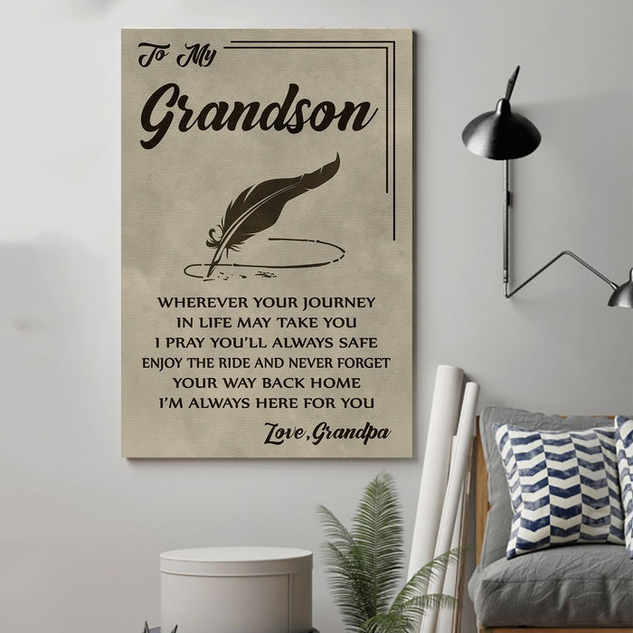 family Canvas and Poster ��� grandpa to grandson ��� wherever your journey wall decor visual art - GIFTCUSTOM
