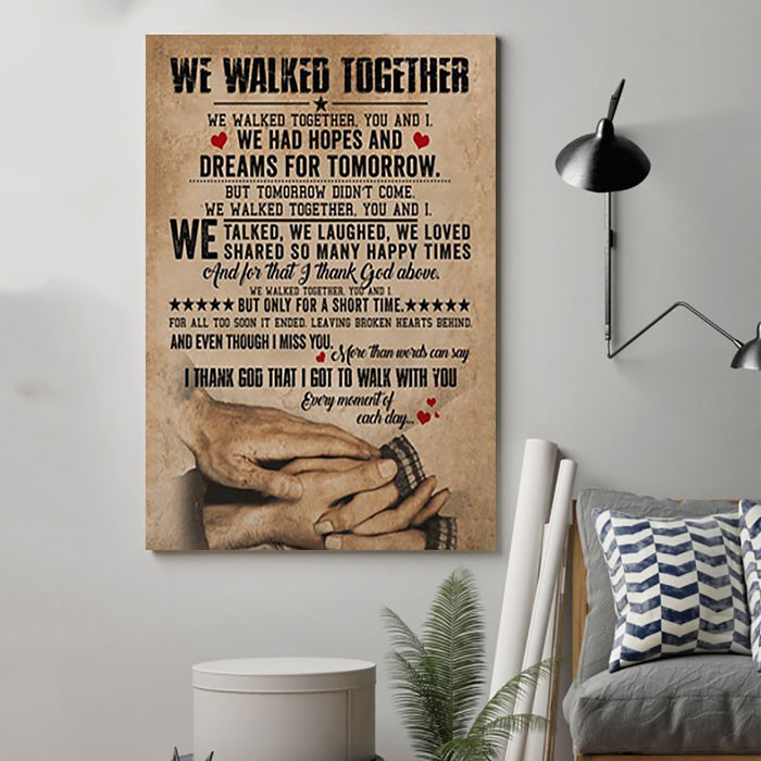 Family Canvas and Poster ��� Husband and wife ��� We walked together wall decor visual art - GIFTCUSTOM