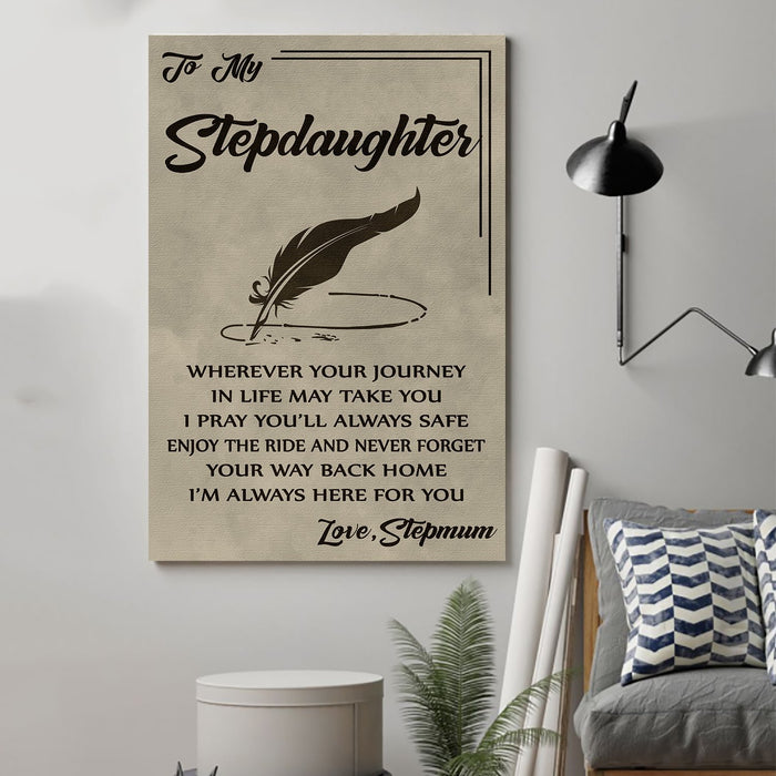 family Canvas and Poster ��� Stepmum to stepdaughter ��� wherever your journey wall decor visual art - GIFTCUSTOM