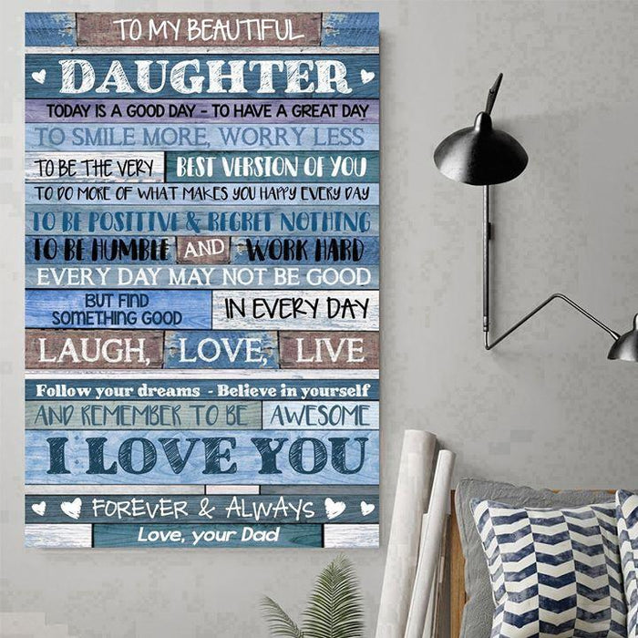 Family Canvas and Poster ��� To my daughter ��� Today is a good day wall decor visual art - GIFTCUSTOM