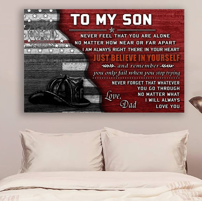 Firefighter Canvas and Poster ��� Dad to son ��� Just believe in yourself wall decor visual art - GIFTCUSTOM