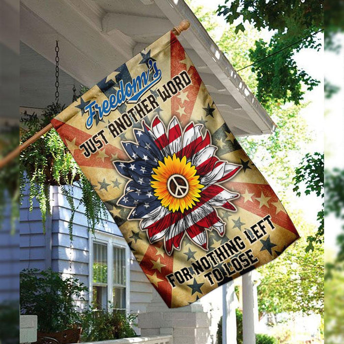 Freedom's Just Another Word For Nothing Left To Lose Hippie Flag | Garden Flag | Double Sided House Flag - GIFTCUSTOM