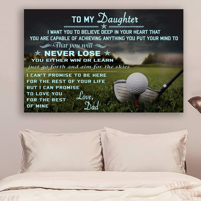 Golf Canvas and Poster ��� Dad to daughter ��� never lose wall decor visual art - GIFTCUSTOM
