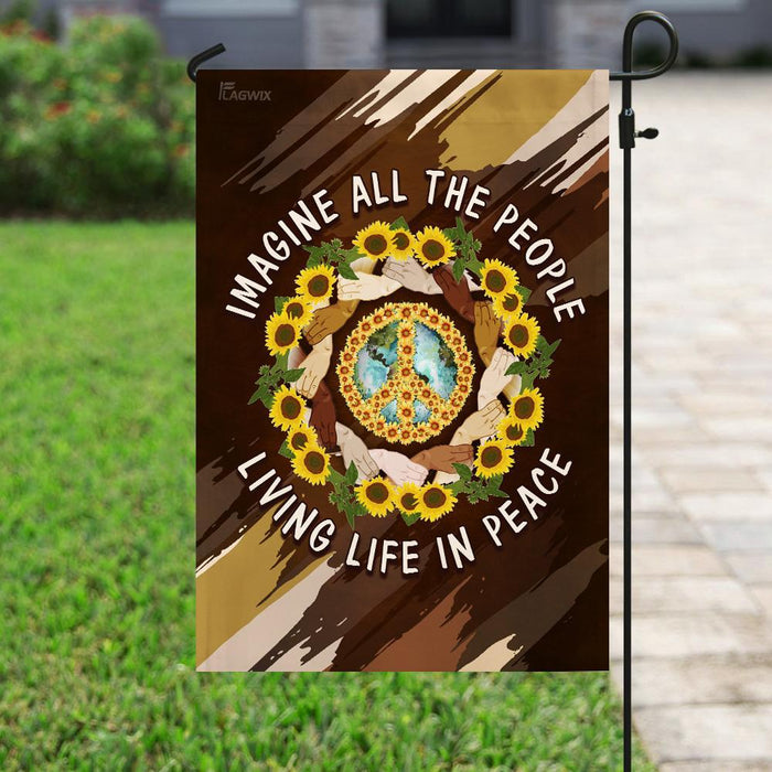 Hippie Imagine All The People Living Life In Peace Flag | Garden Flag | Double Sided House Flag - GIFTCUSTOM
