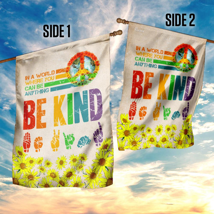 Hippie. Sign Languages ASL Be Kind Sunflower Flag | Garden Flag | Double Sided House Flag - GIFTCUSTOM
