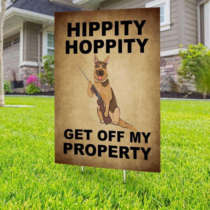 Hippity Hoppity German Shepherd Yard Sign (24 x 18 inches) - GIFTCUSTOM