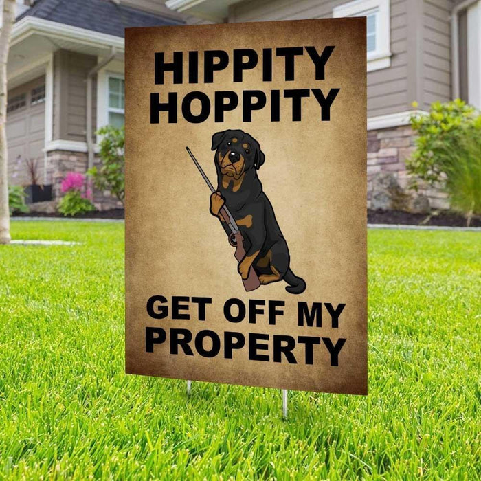 Hippity Hoppity Rottweiler Yard Sign (24 x 18 inches) - GIFTCUSTOM