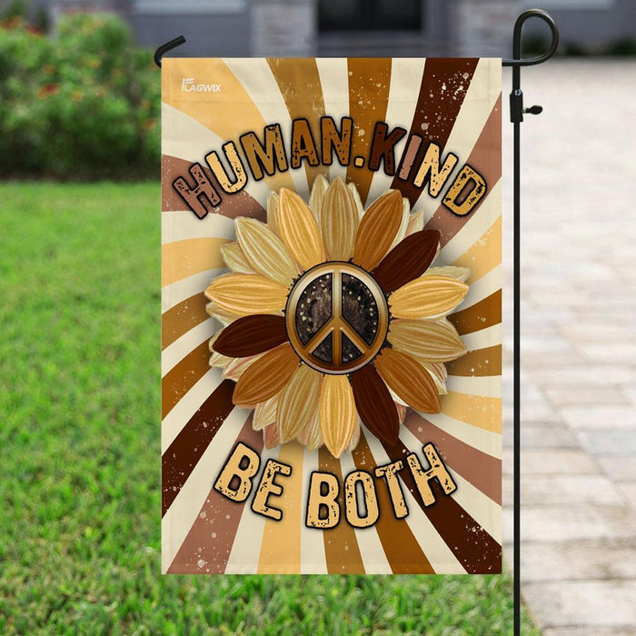 Humankind Be Both Hippie Flag | Garden Flag | Double Sided House Flag - GIFTCUSTOM