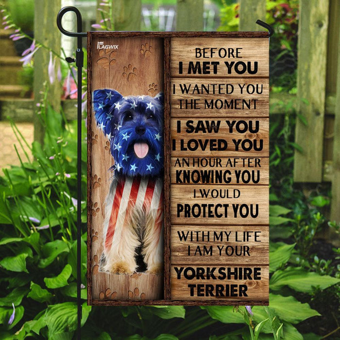 I Am Your Yorkshire Terrier Flag | Garden Flag | Double Sided House Flag - GIFTCUSTOM