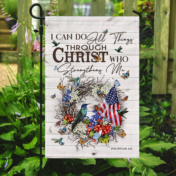 I Can Do All Things Through Christ Who Strengthens Me Hummingbird Flag - GIFTCUSTOM