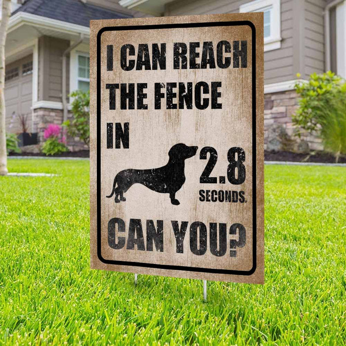 I Can Reach The Fence Dachshund Yard Sign (24 x 18 inches) - GIFTCUSTOM