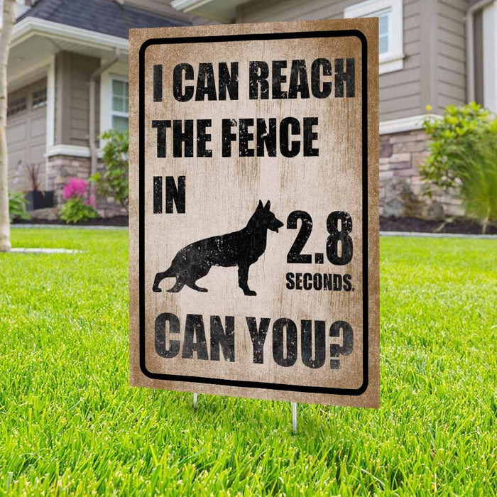 I Can Reach The Fence German Shepherd Yard Sign (24 x 18 inches) - GIFTCUSTOM