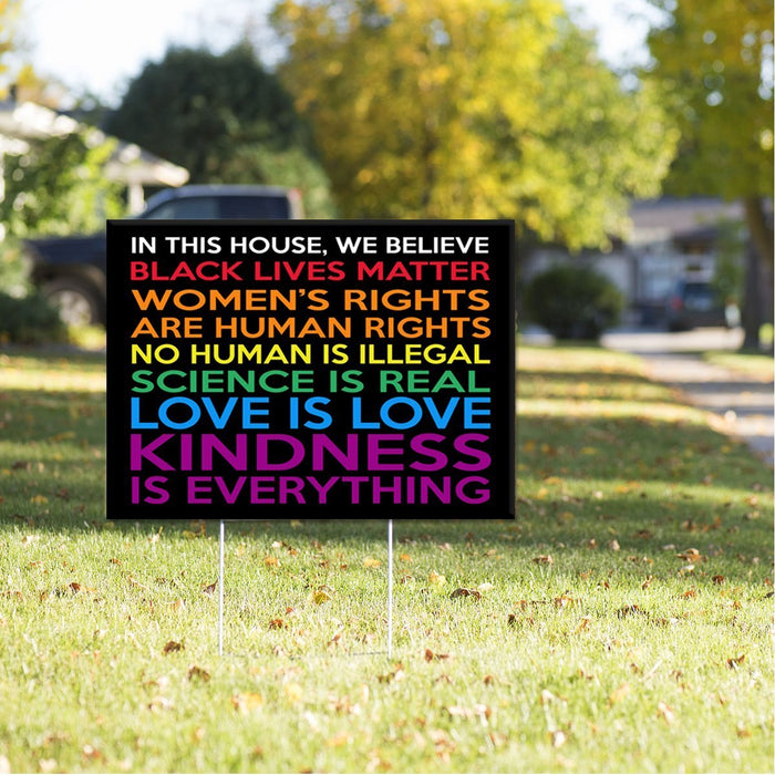 In This House We Believe Rainbow Pride Black Lives Matter Yard Sign (24 x 18 inches) - GIFTCUSTOM