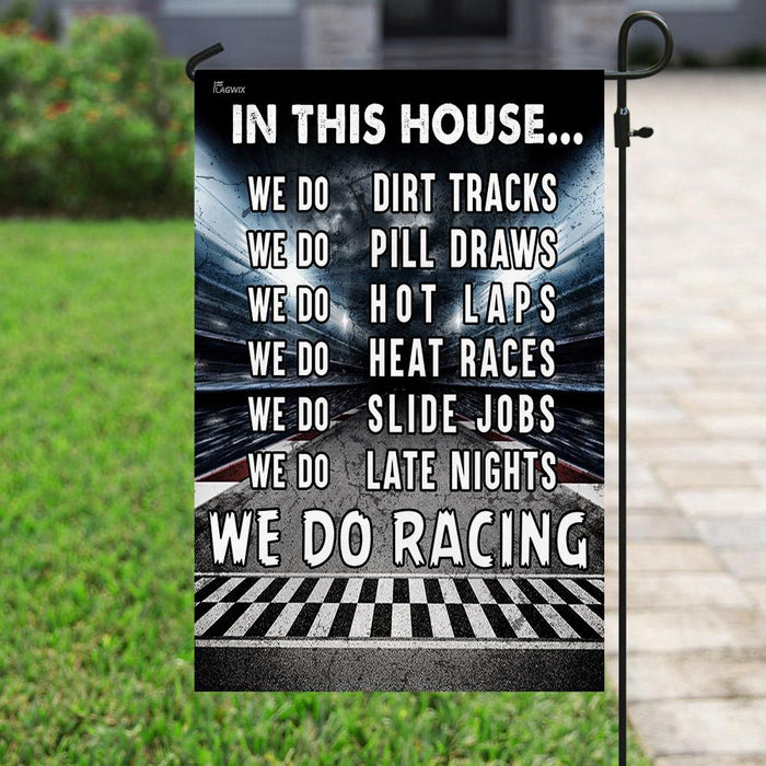 In This House We Do Racing Flag | Garden Flag | Double Sided House Flag - GIFTCUSTOM