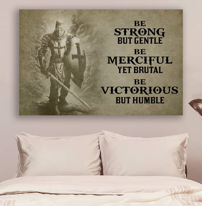 Knight templar Canvas and Poster ��� Be strong but gentle wall decor visual art - GIFTCUSTOM