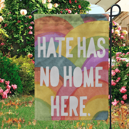 LGBT Garden Flag Hate Has No Home Here Pride Month - GIFTCUSTOM