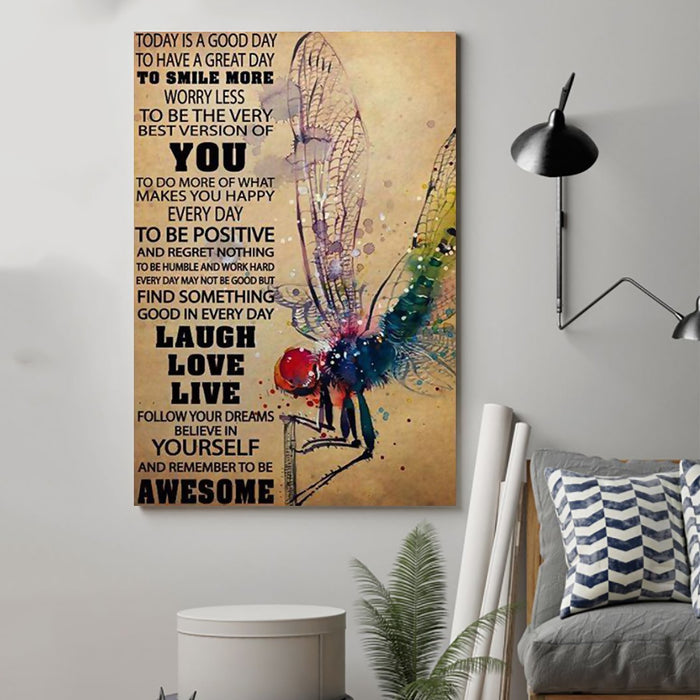 LH dragonfly Canvas and Poster ��� today is a good day wall decor visual art - GIFTCUSTOM