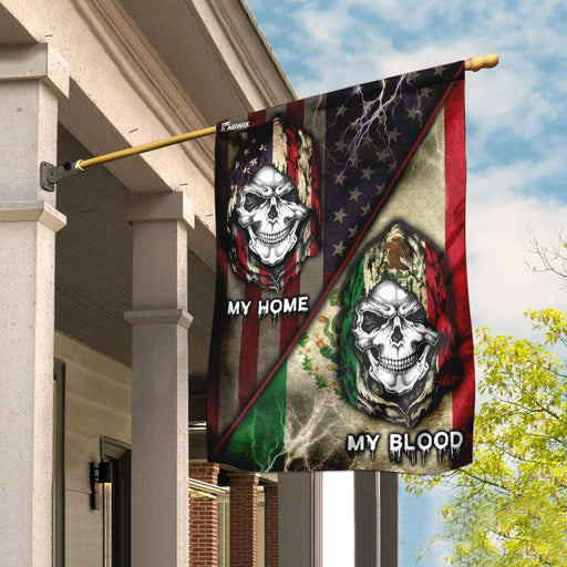 My Home My Blood Mexican American Skull Flag | Garden Flag | Double Sided House Flag - GIFTCUSTOM