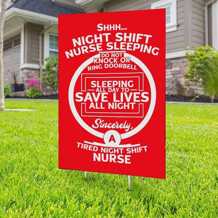 NIGHT SHIFT NURSE Yard Sign (24 x 18 inches) - GIFTCUSTOM
