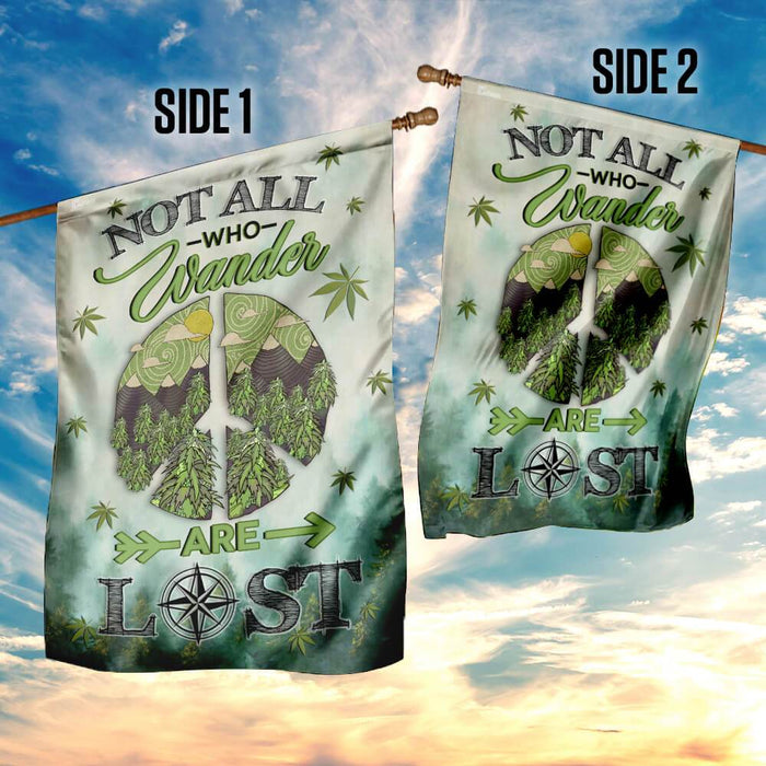 Not All Who Wander Are Lost W.e.e.d Hill Flag | Garden Flag | Double Sided House Flag - GIFTCUSTOM