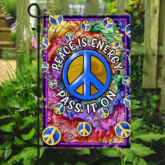 Peace Is Energy Pass It On Hippie Flag | Garden Flag | Double Sided House Flag - GIFTCUSTOM