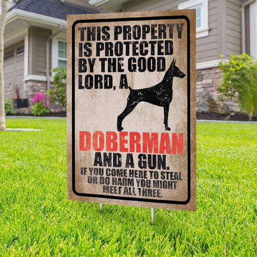 Protected By The Good Lord, A Doberman And A Gun Yard Sign (24 x 18 inches) - GIFTCUSTOM