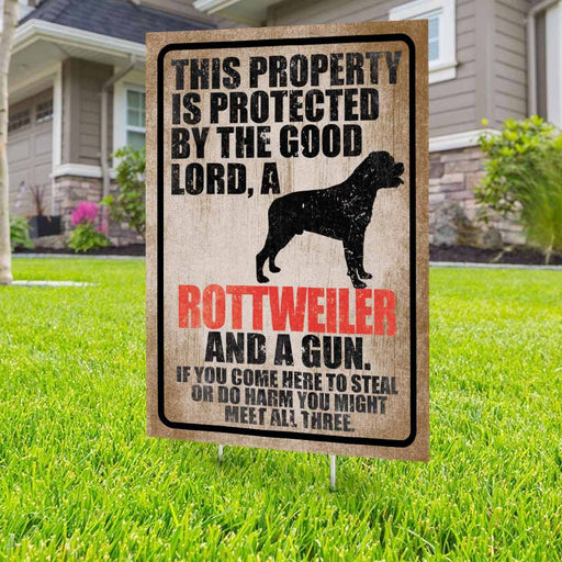 Protected By The Good Lord, A Rottweiler And A Gun Yard Sign (24 x 18 inches) - GIFTCUSTOM