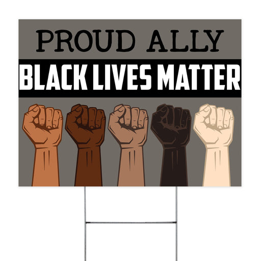 Proud Ally Black Lives Matter Yard Sign (24 x 18 inches) - GIFTCUSTOM