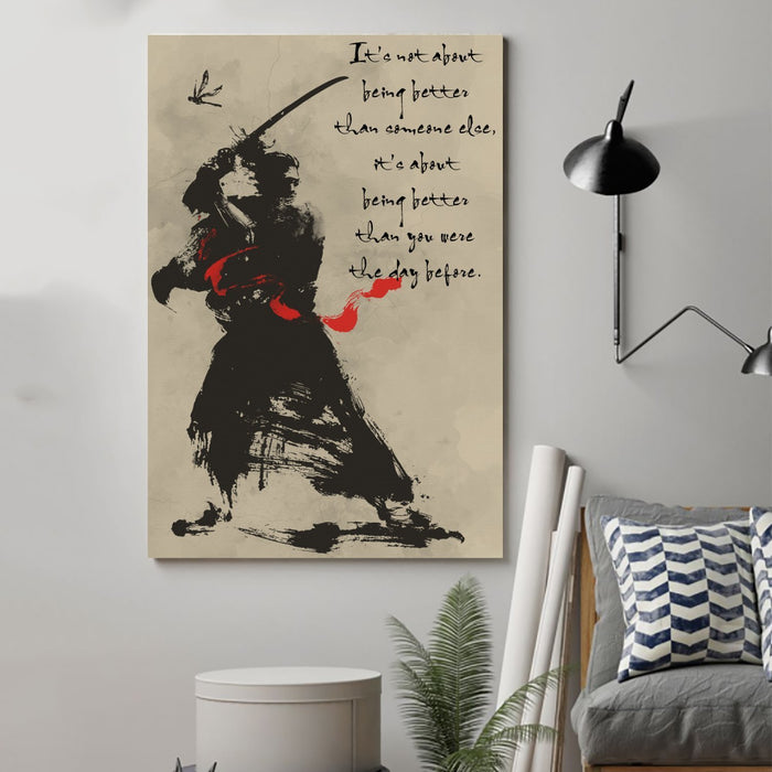 samurai Canvas and Poster ��� being better than you were the day before wall decor visual art - GIFTCUSTOM