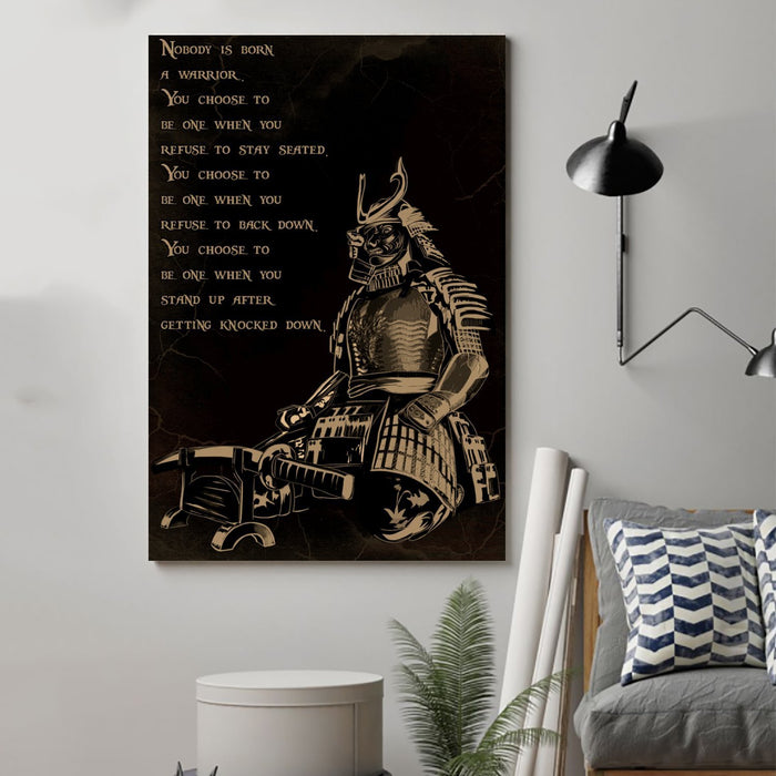 Samurai Canvas and Poster ��� Nobody is born a warrior wall decor visual art - GIFTCUSTOM