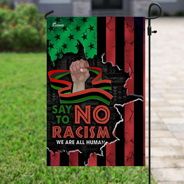 Say No To Racism We Are All Human Flag | Garden Flag | Double Sided House Flag - GIFTCUSTOM