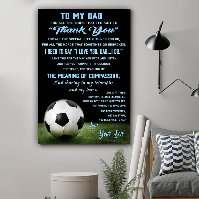 Soccer Canvas and Poster ��� Son to dad ��� Thank you wall decor visual art - GIFTCUSTOM
