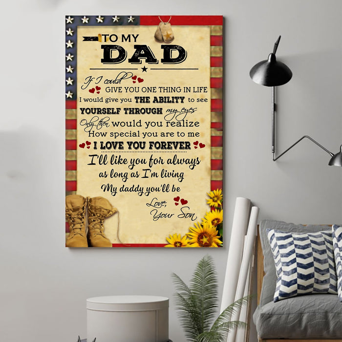 Soldier Canvas and Poster Son to Dad If I could give you one thing wall decor visual art - GIFTCUSTOM