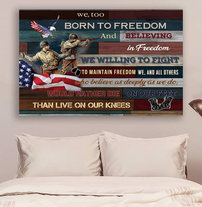 Soldier Canvas and Poster ��� We, too, born to freedom wall decor visual art - GIFTCUSTOM