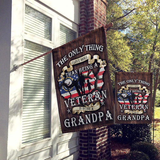 The Only Thing I Love More Than Being A Veteran Is Being Grandpa Navy 1, Garden Flag All Over Printed - GIFTCUSTOM
