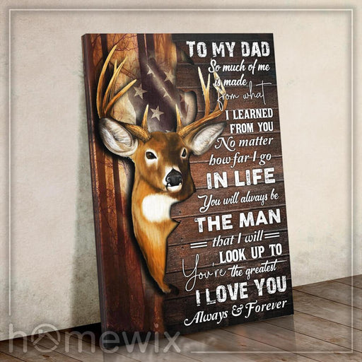 To My Dad ��� Deer Canvas And Poster Wall Art | Wall Decor - GIFTCUSTOM