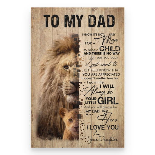 To my dad from daughter you will always be my dad my hero gifts for dad Canvas and Poster - GIFTCUSTOM