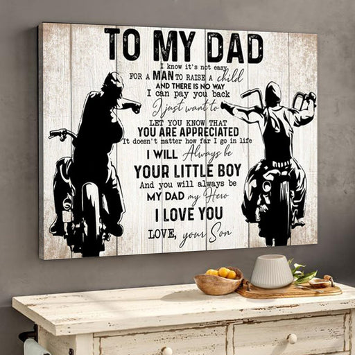 To My Dad From Son Biker Dad Motorcycles Lover Poster Canvas | Gift For Dad - GIFTCUSTOM