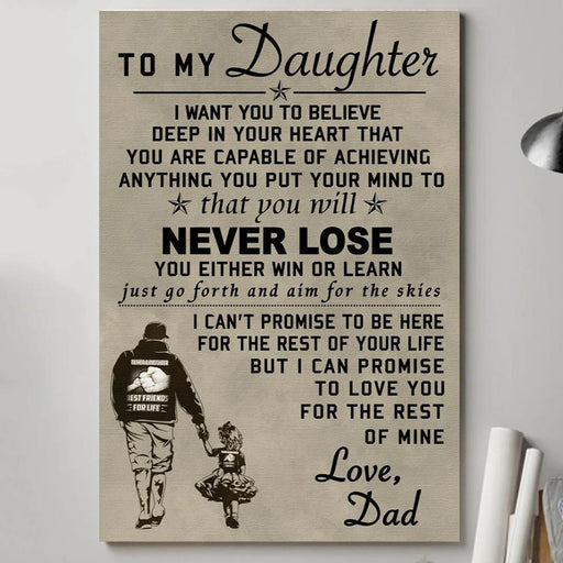 To my daughter never lose poster | Gift for daughter from dad - GIFTCUSTOM