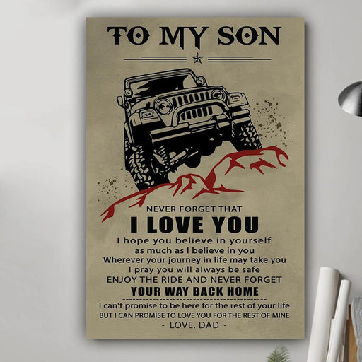 To my son i hope you believe poster Gift for son from dad - GIFTCUSTOM