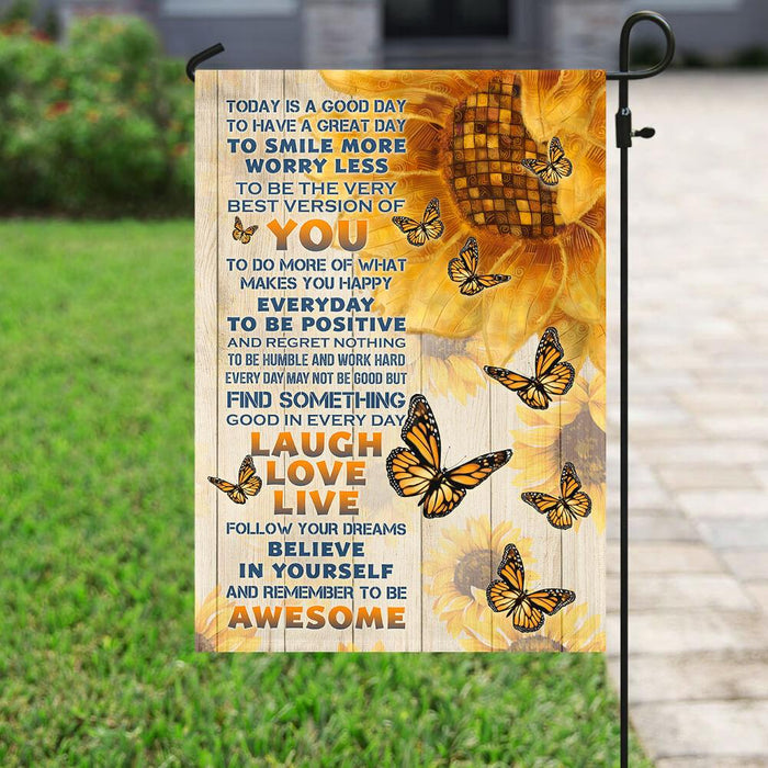 Today Is A Good Day Sunflower Flag | Garden Flag | Double Sided House Flag - GIFTCUSTOM