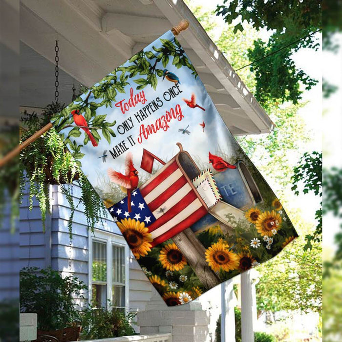 Today Only Happens Once Make It Amazing Flag | Garden Flag | Double Sided House Flag - GIFTCUSTOM